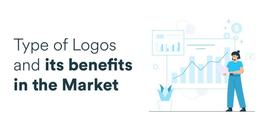 Type of Logos and its benefits in the Market