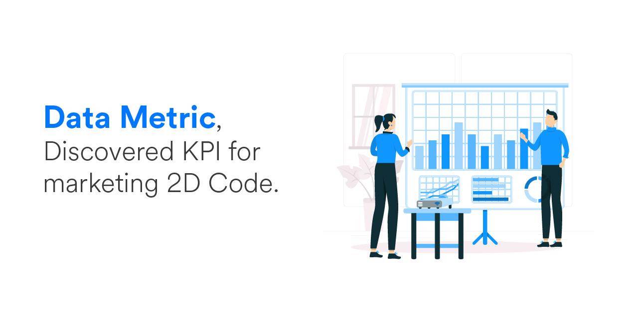Data Metric, Discovered KPI for marketing 2D Code. - Domaincer Blog