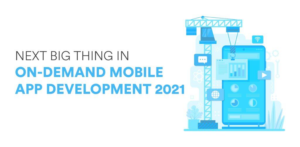 on-demand mobile application